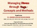 Managing Stress through Yoga : Concepts and Methods