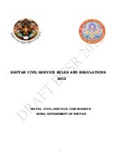 Bhutan civil service regulations 2012