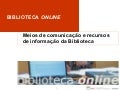 Biblioteca On-Line do ISCA-UA