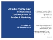 A Study on Consumers' Perceptions and Their Responses in Facebook Marketing