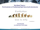 Big Bang Theory: The Evolution of Pentesting High Security Environments