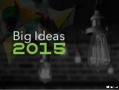 Big Ideas: The Trends to Watch in 2015