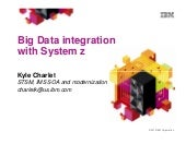 Big Data and System z - IMS UG July...
