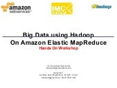 Big Data Hadoop using Amazon Elasti...