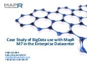 Case Study of BigData use with MapR...