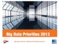 Big Data Priorities: January 24, 2013 Webinar