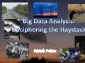Introduction to Big Data: making sense of the World around Us