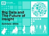 Big Data and The Future of Insight ...