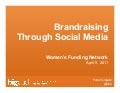 Brandraising(R) Through Social Media