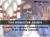 5 Lessons in Content Marketing From The Big Lebowski