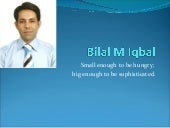 Bilal M Iqbal   Introduction