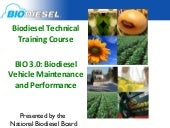 BIO3.0 Biodiesel Performance and Ve...