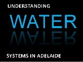 Understanding water systems in Adel...