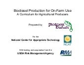 Biodiesel Production for On-Farm Us...