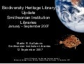 Biodiversity Heritage Library Update: Smithsonian Institution Libraries (January - September 2007)