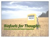 Biofuels For Thought