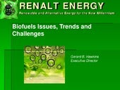 Biofuels Issues, Trends and Challenges
