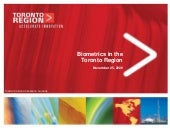 Biometrics In the Toronto Region, 2009