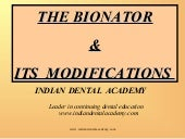 Bionator and its modification /cert...