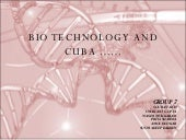 BIOTECHNOLOGY AND CUBA