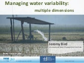 Managing water variability: multiple dimensions
