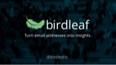 Birdleaf - Turning email lists into actionable analysis and insights