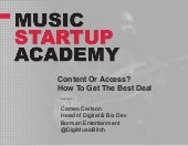 Music Startup Academy – How To Get The Best Biz Dev Deal And Work With Artists & Managers To Make The Most Of It