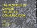 The Business of Change, The Art of Communication