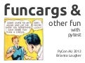 Funcargs & other fun with pytest