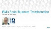 Social Business Transformation at IBM - From Social Connections 2015 in Boston