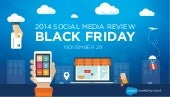 Black Friday and Saturday 2014 Social Media Review