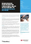 Major Spanish Risk-Prevention Consultancy Relies On BlackBerry To Safeguard Mobile Network