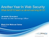 Another Year In Web Security: What did 2012 teach us about surviving 2013?
