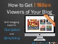 How to Drive 1 Million Monthly Blog Visits