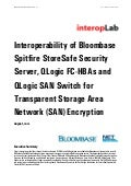 Interoperability of Bloombase Spitfire StoreSafe Security Server and QLogic FC-HBA for Transparent Storage Area Network (SAN) Encryption