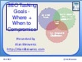 SEO Tasking Goals - Where & How to Compromise