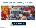 Blended Technology Futures