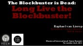 MIGS_2011: The Blockbuster is Dead....