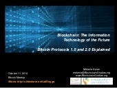 Bitcoin Protocols 1.0 and 2.0 Explained in the Series: Blockchain: The Information Technology of the Future