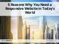 5 Reasons Why You Need to Have a Responsive Website in Today's World