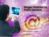 Blogger Relations vs Public Relations
