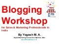 Blogging Workshop opportunity for Every Industry professional in India