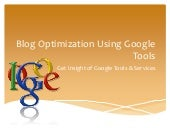 Blog optimization using google tools