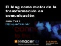 Blogs y Comunicacion (Renacer07 Jul07)