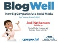 BlogWell San Francisco Social Media Case Study: Wells Fargo, presented by Joel Nathanson