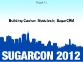 Sugar U: Session 3: Building Custom...