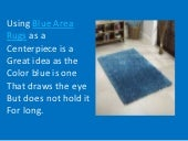 Bluea Area Rugs