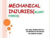 Blunt force injuries
