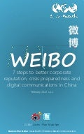 Weibo: Seven Steps to Better Corporate Reputation, Crisis Preparedness and Digital Communications in China