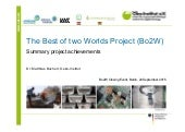 The Best of two Worlds Project (Bo2W) - Summary project achievements
